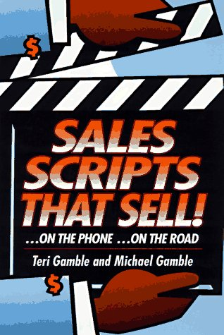 9780814477670: Sales Scripts That Sell: ...On the Road...On the Phone