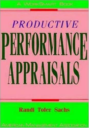 9780814477960: Productive Performance Appraisals (Worksmart Series)