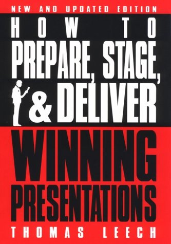 9780814478134: How to Prepare, Stage, and Deliver Winning Presentations