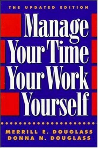9780814478257: Manage Your Time, Your Work, Yourself