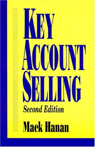 Key Account Selling (9780814478288) by Mack Hanan
