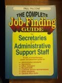 9780814478851: Complete Job-Finding Guide for Secretaries and Administrative Support Staff