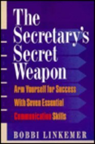 The Secretary's Secret Weapon: Arm Yourself for: Linkemer, Bobbi