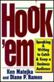 9780814479018: Hook 'Em: Speaking & Writing to Catch & Keep a Business Audience
