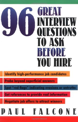 9780814479094: 96 Great Interview Questions to Ask Before You Hire