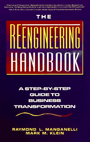 9780814479230: Reengineering Handbook: Step-by-step Guide to Business Transformation
