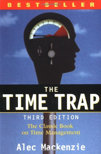 9780814479261: The Time Trap: The Classic Book on Time Management