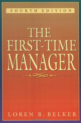 9780814479407: The First-Time Manager