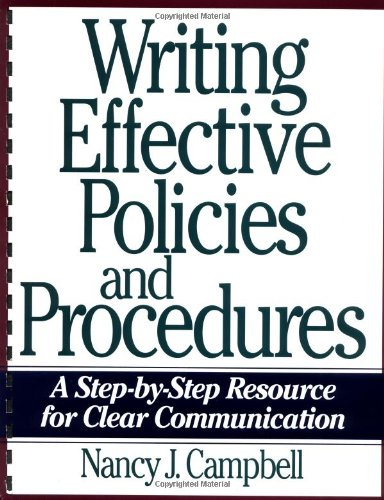 9780814479605: Writing Effective Policies and Procedures: A Step-By-Step Resource for Clear Communication