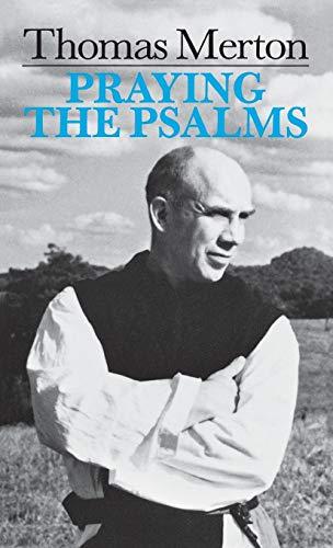 9780814605486: Praying the Psalms (By Thomas Merton)