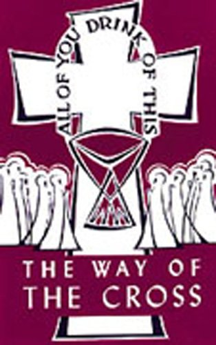 The Way of the Cross (Lent/Easter): Various