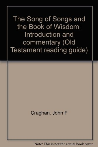 9780814610091: The Song of Songs and the Book of Wisdom: Introduction and commentary (Old Testament reading guide)