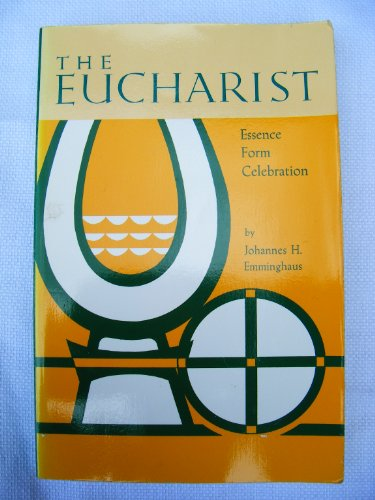 9780814610107: Eucharist: Essence, Form, Celebration