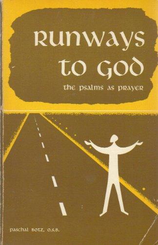 9780814610596: Runways to God: The Psalms As Prayer