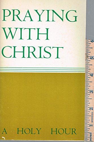 Praying with Christ