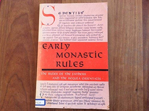 9780814612514: Early Monastic Rules: The Rules of the Fathers and the Regula Orientalis