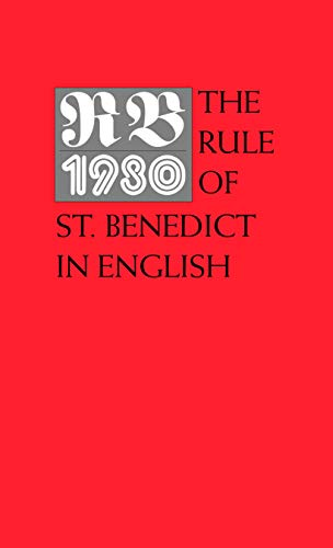 RB 1980 : The Rule of St.: Liturgical Press; Benedict