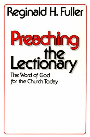 9780814613511: Preaching the Lectionary
