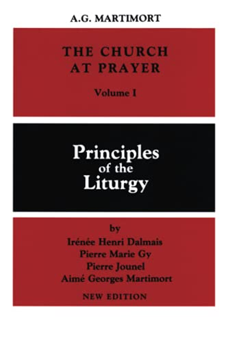 9780814613634: The Church at Prayer: Volume I: Principles of the Liturgy