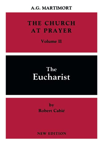 The Church at Prayer Vol II: The: A.-G. Martimort, Robert