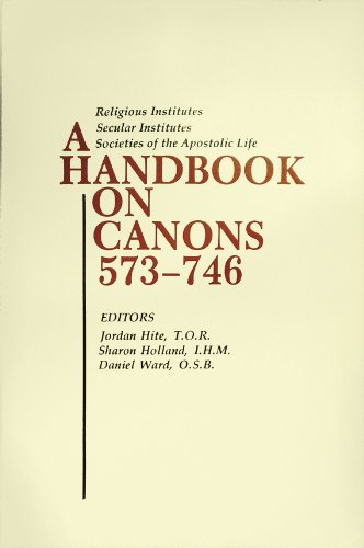 9780814614037: A Handbook on Canons 573-746: Religious Institutes, Secular Institutes, Societies of the Apostolic Life