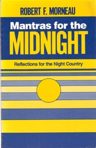 9780814614044: Mantras for the Midnight: Reflections for the Night Country