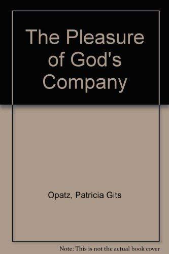 9780814614372: The Pleasure of God's Company