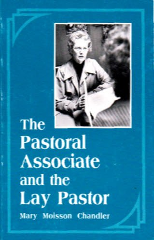 9780814614709: The Pastoral Associate and the Lay Pastor