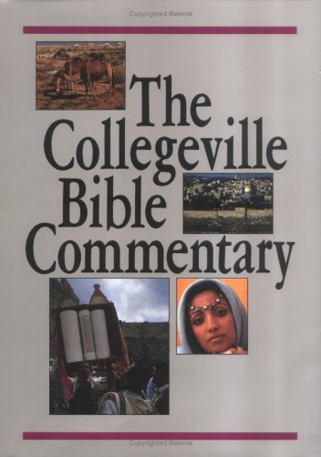 9780814614846: Collegeville Bible Commentary: Based on the New American Bible With Revised New Testament