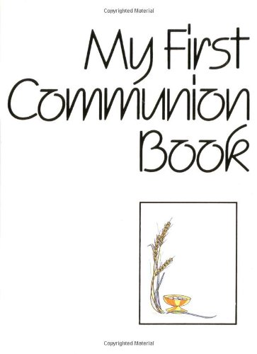 My First Communion Book: Liturgical Press