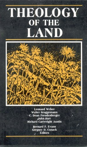 Theology of the Land: Evans, Bernard F.