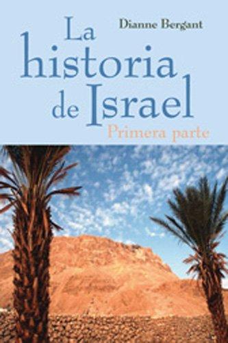 9780814617120: La Historia de Israel: Primera Parte