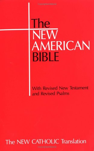 The New American Bible for Catholics: Liturgical Press