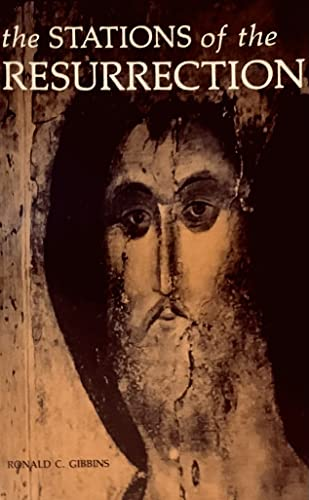 9780814617755: The Stations of the Resurrection: Devotions for Use at Easter