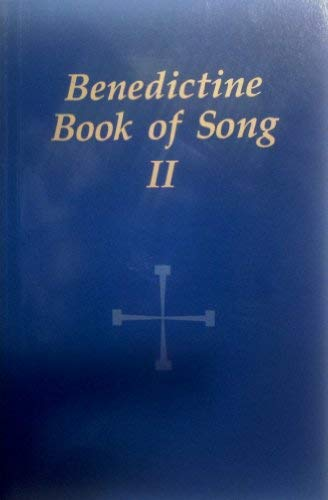 Benedictine Book of Song II: Liturgical Press