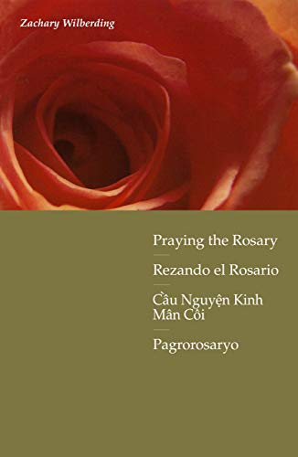 9780814618257: Praying the Rosary With Scripture (English, Spanish, Vietnamese and Tagalog Edition)