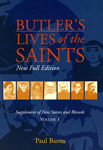 9780814618370: Butler's Lives of the Saints: New Saints And Blesseds, Vol. 1