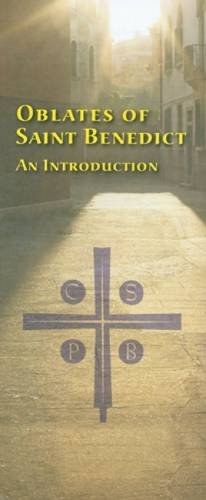 Oblates of Saint Benedict: An Introduction (Paperback): Various