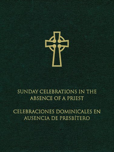 9780814618554: Sunday Celebrations in the Absence of a Priest: Bilingual Edition (English and Spanish Edition)