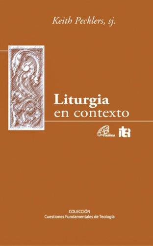 9780814618585: Liturgia en Contexto = Liturgia En Contexto (Cuestiones Fundamentales)