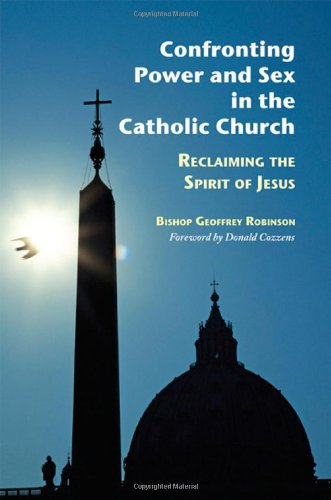 9780814618653: Confronting Power And Sex In The Catholic Church: Reclaiming the Spirit of Jesus