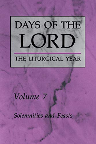 9780814619056: Days of the Lord: Volume 7: Solemnities and Feasts