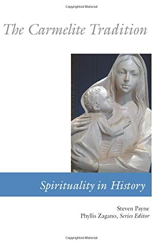 9780814619124: The Carmelite Tradition (Spirituality In History)