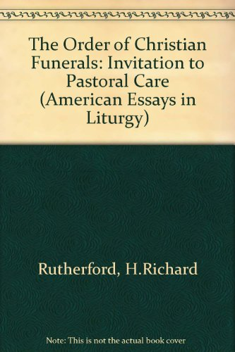9780814619759: The Order of Christian Funerals: An Invitation to Pastoral Care (American Essays in Liturgy Ser.)