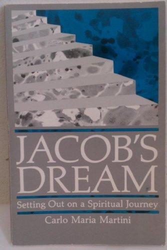 Jacob's Dream: Setting Out on a Spiritual: Martini, Carlo Maria