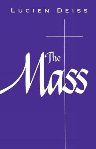 The Mass (0814620582) by Lucien Deiss CSSp
