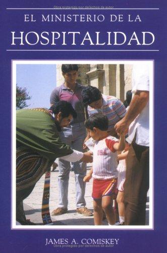 El Ministerio de la Hospitalidad (Preparing for Liturgy (Spanish)) (Spanish Edition): Comiskey, ...
