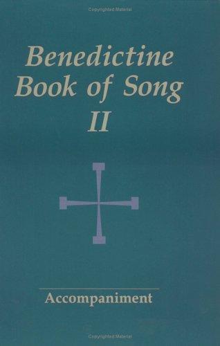 Benedictine Book of Song II (Bk. 2)