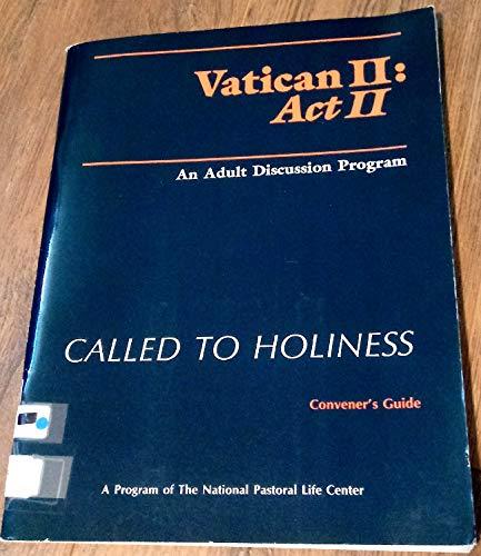 Called to Holiness (Vatican II: act II): Kinast, Robert L.