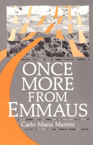9780814621585: Once More from Emmaus